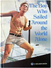 book cover of The Boy Who Sailed Around the World Alone
