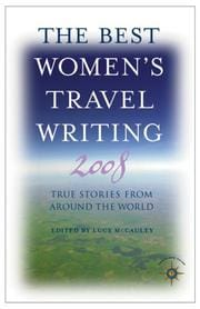 book cover of The Best Women's Travel Writing 2008