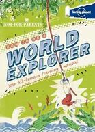 book cover of Not for Parents: How To Be a World Explorer