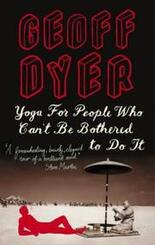 book cover of Yoga for People Who Can't Be Bothered to Do It
