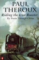 book cover of Riding the Iron Rooster
