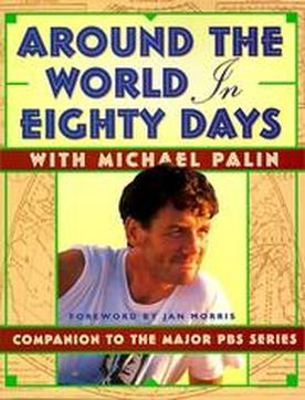 book cover of Around the World in 80 Days by Michael Palin