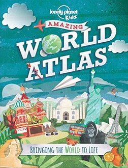 book cover of Lonely Planet Kids' World Atlas