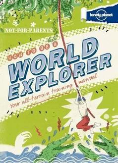 book cover for How To Be a World Explorer