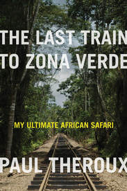 book cover of The Last Train to Zona Verde